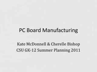 PC Board Manufacturing
