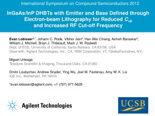 InGaAs/InP DHBTs with Emitter and Base Defined through Electron-beam  Lithography for  Reduced  C cb and  Increased RF