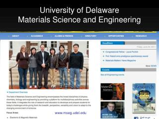 University of  Delaware  Materials Science and Engineering