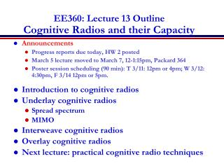 EE360: Lecture  13  Outline Cognitive Radios and their Capacity