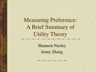 measuring preference: a brief summary of utility theory