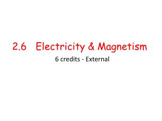 2.6   Electricity & Magnetism