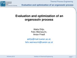 E valuation and optimization of an organosolv process