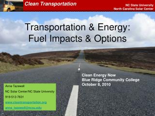 Transportation & Energy: Fuel Impacts & Options