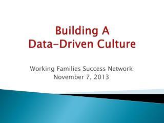 Building A  Data-Driven Culture