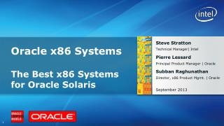Oracle x86 Systems The Best x86 Systems for Oracle Solaris