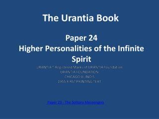 Paper 24 Higher Personalities of the Infinite Spirit