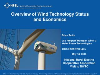 Overview of Wind Technology Status and Economics