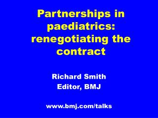 partnerships in paediatrics:  renegotiating the contract