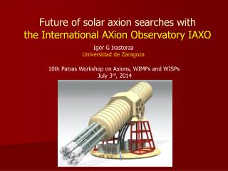 Future of solar axion searches with the International  AXion  Observatory IAXO