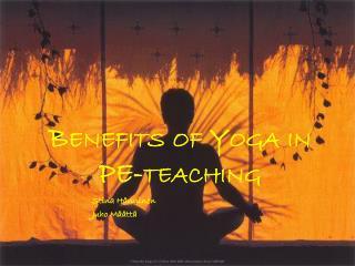 Benefits  of Yoga in  PE-teaching