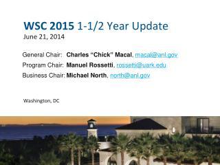 WSC  2015 1-1/2 Year Update June 21, 2014