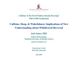 Caffeine, Sleep, & Wakefulness: Implications of New Understanding about Withdrawal Reversal
