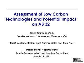 Assessment of Low Carbon Technologies and Potential Impact on AB 32