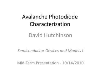 Avalanche Photodiode Characterization