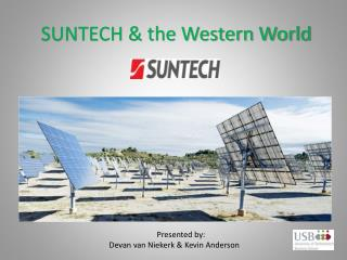 SUNTECH & the Western World