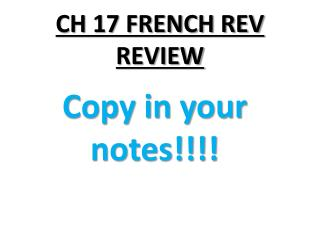 CH 17 FRENCH REV REVIEW