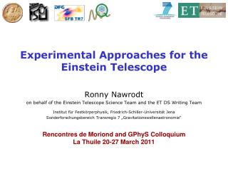 Experimental  Approaches for the  Einstein  Telescope