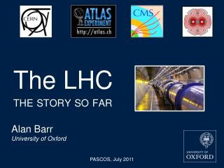 The LHC  the story so far