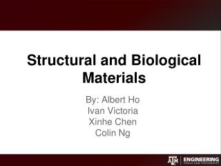 Structural and Biological Materials