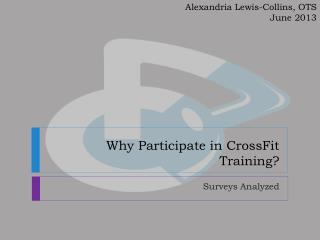 Why Participate in CrossFit Training?