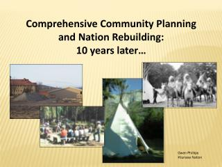 Comprehensive Community Planning and Nation Rebuilding: 10 years later…