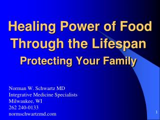 Healing Power of Food Through the Lifespan  Protecting Your Family