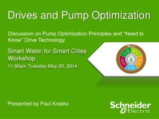 Drives and Pump Optimization