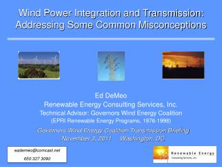 Wind Power Integration and Transmission: Addressing Some Common Misconceptions