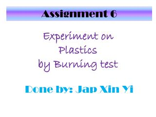 Experiment  on Plastics by Burning test