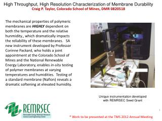 High Throughput, High Resolution Characterization of Membrane Durability Craig P. Taylor, Colorado School of Mines, DMR