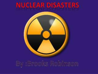 Nuclear Disasters