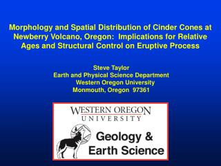 Morphology and Spatial Distribution of Cinder Cones at Newberry Volcano, Oregon:  Implications for Relative Ages and St