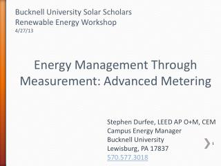 Energy Management Through Measurement: Advanced Metering
