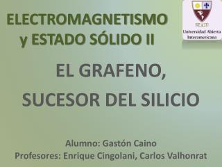 ELECTROMAGNETISMO y ESTADO SÓLIDO II