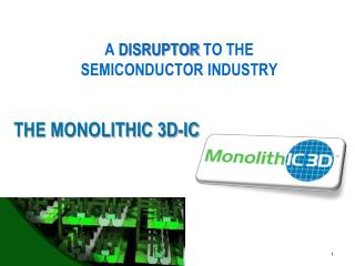 THE MONOLITHIC 3D-IC