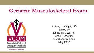 Geriatric Musculoskeletal  Exam