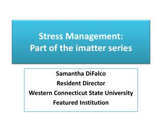 Stress Management: Part of the imatter series