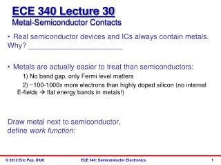 ECE 340 Lecture 30 Metal-Semiconductor Contacts