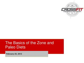 The Basics of the Zone and  Paleo Diets