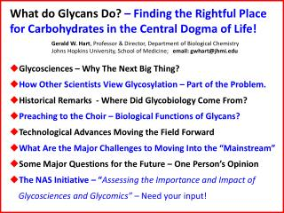 What do  Glycans  Do?  – Finding the Rightful Place for Carbohydrates in the Central Dogma of Life!
