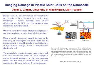 Imaging Damage in Plastic Solar Cells on the Nanoscale David S. Ginger, University of Washington, DMR 1005504