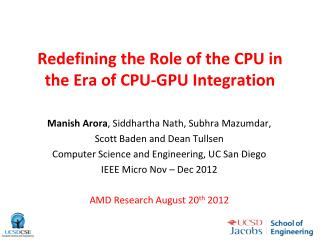 Redefining  the Role of the CPU in the Era of CPU-GPU  Integration