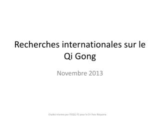 Recherches internationales sur le Qi Gong