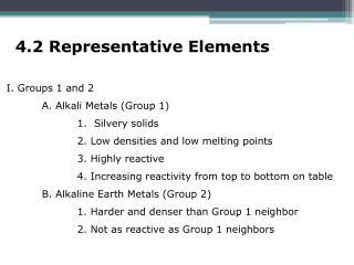 4.2 Representative Elements