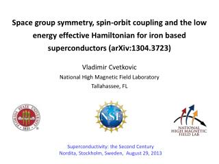 Space group symmetry, spin-orbit coupling and the low energy effective Hamiltonian for iron based superconductors (arXi