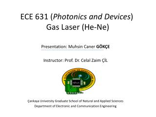 ECE 631 ( Photonics and Devices )   Gas Laser (He-Ne)