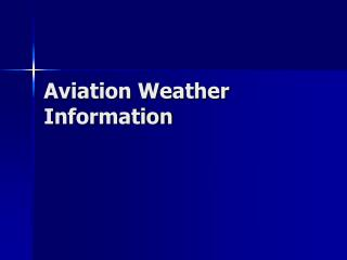 aviation weather information