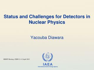 Status and  Challenges for Detectors in  Nuclear Physics