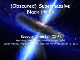 (Obscured)  Supermassive  Black Holes
